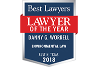 Best Lawyers Lawyer of the Year 2018 – Danny G. Worrell – Environmental Law – Austin