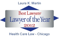 Best Lawyers Lawyer of the Year 2012 - Laura Keidan Martin - Health Care